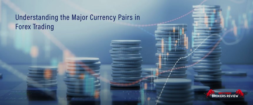Understanding the Major Currency Pairs in Forex Trading