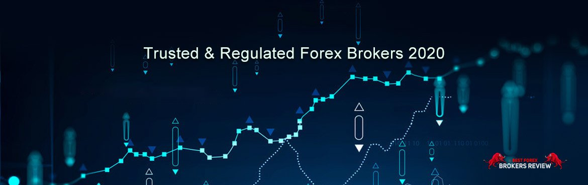 Trusted & Regulated Forex Brokers 2020