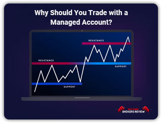 Why Should You Trade with a Managed Account